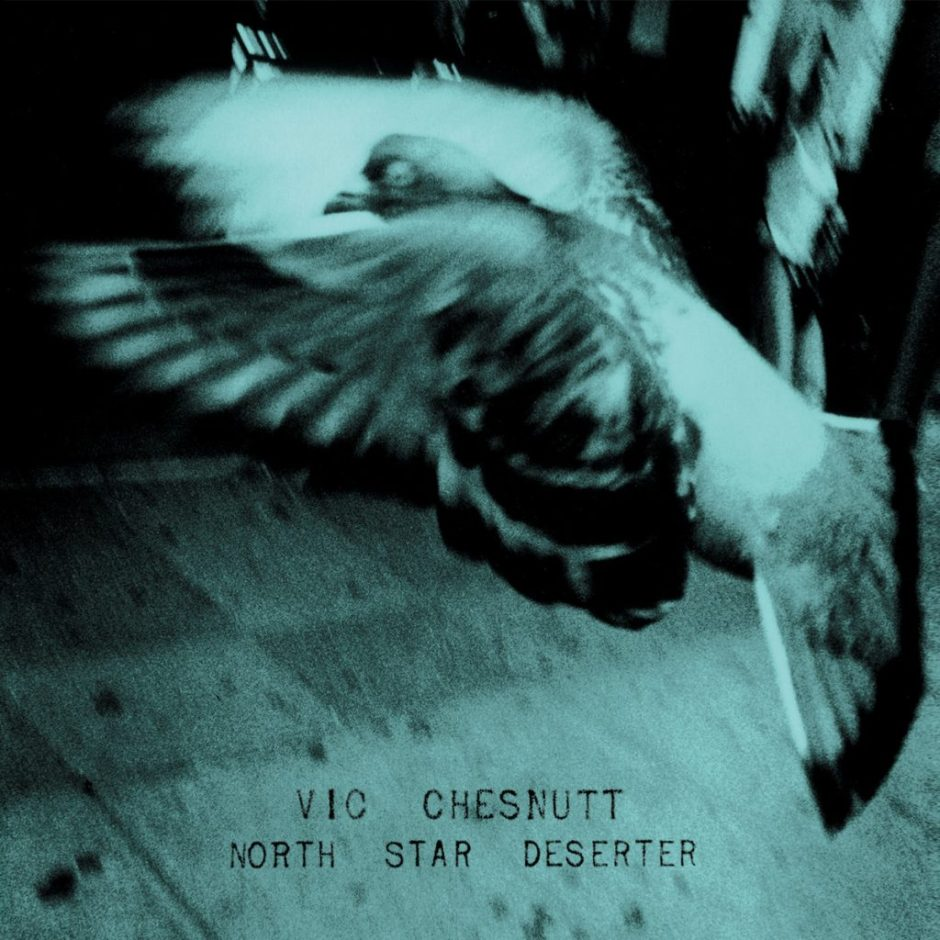 Vic-Chesnutt-North-Star-Deserter-1024x1024